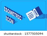 isometric ticket icon isolated... | Shutterstock .eps vector #1577505094