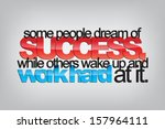 some people dream of success ... | Shutterstock . vector #157964111