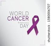 february 4  world cancer day...   Shutterstock .eps vector #1580006707