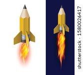 yellow pencil rocket ship with... | Shutterstock .eps vector #1580026417