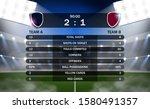 Football scoreboard and global statistics. Soccer information board. presentation match result. with logo emblem team
