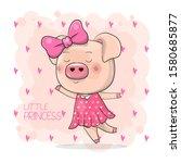 cute drawing piggy girl... | Shutterstock .eps vector #1580685877