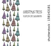 doodle textured christmas trees ...   Shutterstock .eps vector #158143181