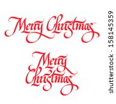 merry christmas calligraphic... | Shutterstock .eps vector #158145359