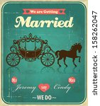 vintage carriage wedding poster ... | Shutterstock .eps vector #158262047