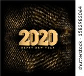 happy new year 2020. gold 3d... | Shutterstock .eps vector #1582983064