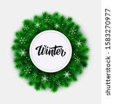 winter. christmas round frame... | Shutterstock .eps vector #1583270977