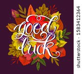 good luck lettering poster with ... | Shutterstock .eps vector #1583412364