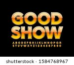 vector bright logo good show.... | Shutterstock .eps vector #1584768967