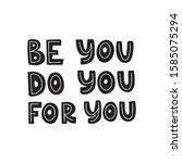 motivational hand drawn black... | Shutterstock .eps vector #1585075294