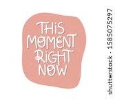 motivational hand drawn... | Shutterstock .eps vector #1585075297