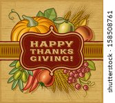 happy thanksgiving retro card.... | Shutterstock .eps vector #158508761
