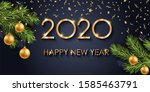 2020 happy new year gold text... | Shutterstock . vector #1585463791