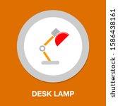 desk light lamp icon   vector... | Shutterstock .eps vector #1586438161