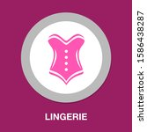 corset icon  vector lingerie ... | Shutterstock .eps vector #1586438287