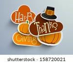 Colorful sticker, tags or labels for Happy Thanksgiving with pumpkin and pilgrim hat.