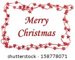 christmas frame with merry... | Shutterstock . vector #158778071