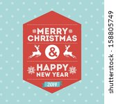 merry christmas and happy new... | Shutterstock .eps vector #158805749