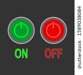 round button on and off. red...