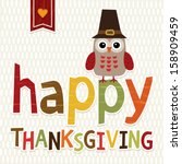 happy thanksgiving day card... | Shutterstock .eps vector #158909459