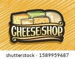 vector logo for cheese shop ... | Shutterstock .eps vector #1589959687