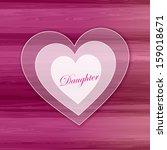 white heart   daughter | Shutterstock . vector #159018671