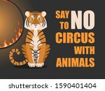 say no to circus with animals.... | Shutterstock .eps vector #1590401404