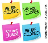 we are closed sticky note | Shutterstock .eps vector #159083645