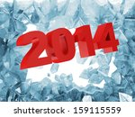 New Year 2014 Breaking Through from Ice Wall - stock photo