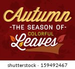 autumn the season of colorful... | Shutterstock .eps vector #159492467