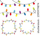 christmas lights set. colorful... | Shutterstock . vector #1595979874