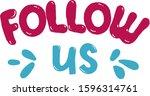 follow us love romantic...   Shutterstock .eps vector #1596314761