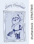 santa claus. vector sketch | Shutterstock .eps vector #159657845