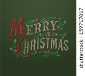 embroidered merry christmas... | Shutterstock .eps vector #159717017