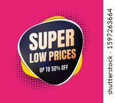super low prices 50  off... | Shutterstock .eps vector #1597263664