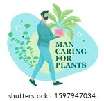 man caring for houseplant in a... | Shutterstock .eps vector #1597947034