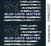 blue lives matter. thin blue... | Shutterstock .eps vector #1598651527