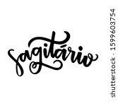 sagit rio. sagittarius. zodiac... | Shutterstock .eps vector #1599603754