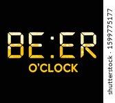 beer o'clock beer related...   Shutterstock .eps vector #1599775177