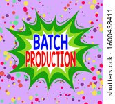 writing note showing batch... | Shutterstock . vector #1600438411