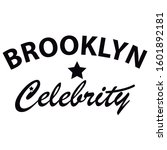 brooklyn celebrity and star t... | Shutterstock .eps vector #1601892181