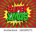 vector   merry christmas super... | Shutterstock .eps vector #160189271