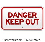 Danger Keep Out Notice