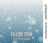 falling snow on the blue... | Shutterstock .eps vector #160290629