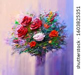 Oil Painting A Bouquet Of Roses ...