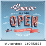 come in we are open typographic ... | Shutterstock .eps vector #160453835