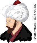 ottoman empire  fatih sultan... | Shutterstock .eps vector #1605700537