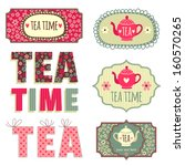 tag collection. tea party | Shutterstock .eps vector #160570265