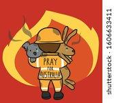 Pray For Australia Fireman Sav...