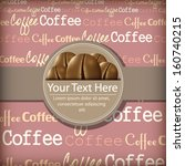 vector coffee themed design... | Shutterstock .eps vector #160740215
